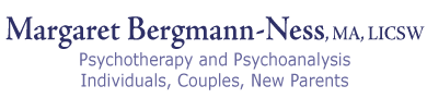 Margaret Bergmann-Ness, MA, LICSW Psychotherapy for Individuals, Couples, New Parents
